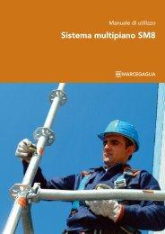 Manuale di utilizzo Sistema multipiano SM8, Marcegaglia