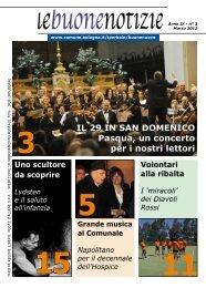 3 Il 29 In San DomenICo Pasqua, un concerto per i nostri lettori