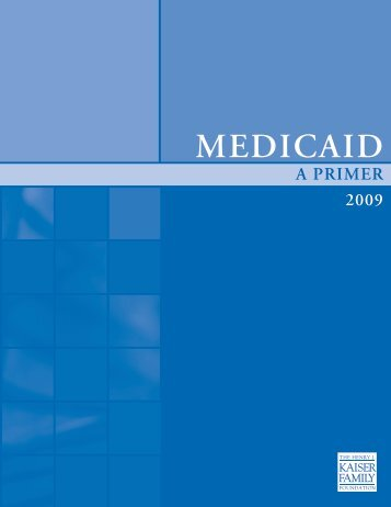 Medicaid: A Primer - Community Resource Alliance