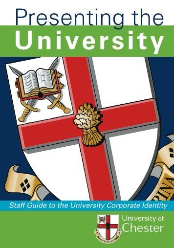 Staff Guide to the University Corporate Identity - University Of Chester