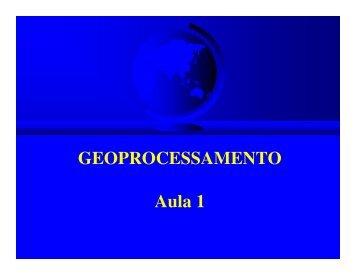 GEOPROCESSAMENTO Aula 1 - LEB/ESALQ/USP