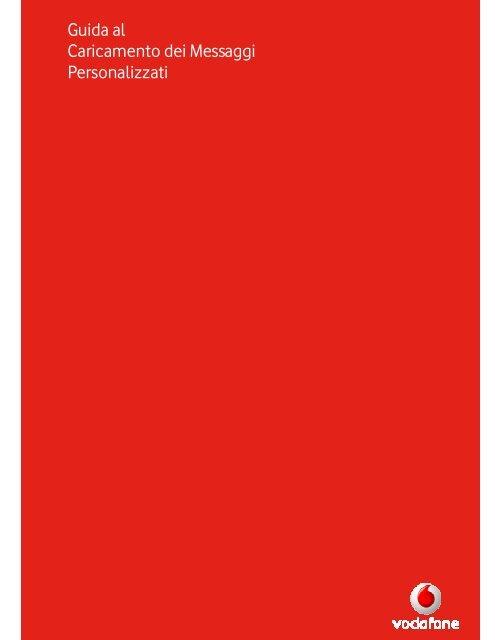 Vodafone Rete Unica Su Misura.Guida
