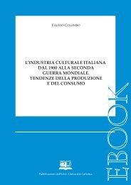 l'industria culturale italiana dal 1900 alla seconda guerra ... - EDUCatt