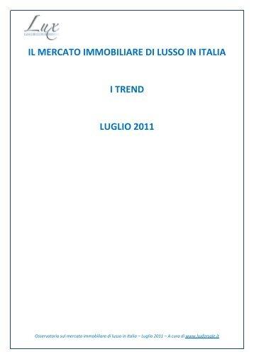il mercato immobiliare di lusso in italia i trend luglio ... - Luxforsale.it