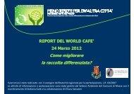 report finale world cafe - Meno rifiuti per un'altra città