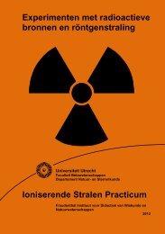Experimenten met radioactieve bronnen en röntgenstraling