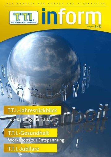 TTI Inform Ausgabe 03/2011 - TTI Personaldienstleistung GmbH