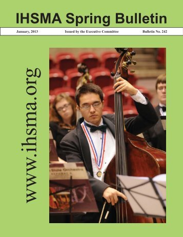 IHSMA Spring Bulletin - The Iowa High School Music Association