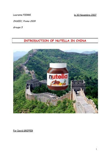 INTRODUCTION OF NUTELLA IN CHINA - Canalblog