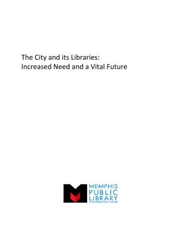 The City and its Libraries: Increased Need and a Vital Future