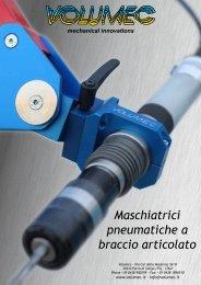 Maschiatrici pneumatiche a braccio articolato - Volumec