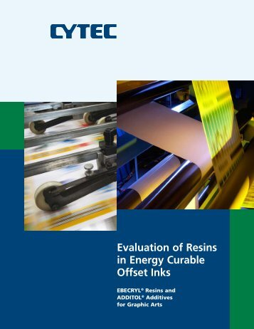 Evaluation of Resins in Energy Curable Offset Inks - CYTEC Industries