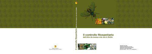 Calendario Trattamenti Olivo Puglia.Il Controllo Fitosanitario Dell Olivo Da Mensa E Da Olio In