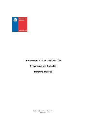 LENGUAJE Y COMUNICACIÓN Programa de Estudio Tercero Básico