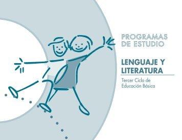 Programa de Estudio de Lenguaje y Literatura de Tercer Ciclo de ...