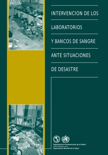 INTERVENCION DE LOS LABORATORIOS Y BANCOS DE SANGRE ANTE SITUACIONES DE DESASTRE