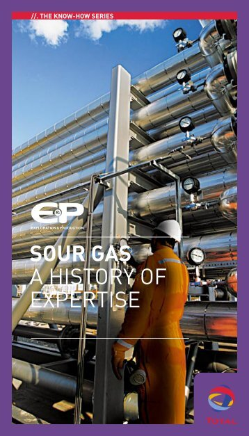 Sour gas - A history of expertise - Total.com