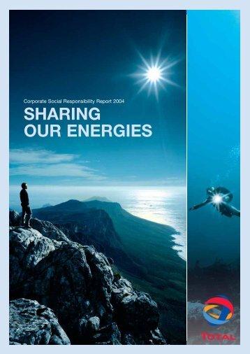 Corporate Social Responsibility Report 2004 - Sharing ... - Total.com