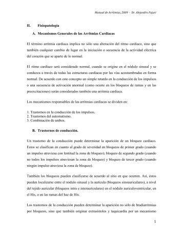 1 II. Fisiopatología A. Mecanismos Generales de las Arritmias ...