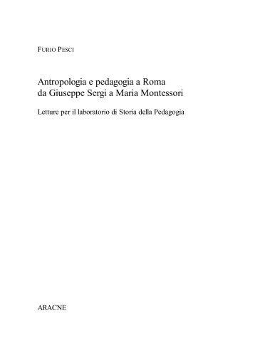 Antropologia e pedagogia a Roma da Giuseppe ... - Aracne Editrice