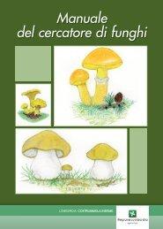 Manuale del cercatore di funghi Manuale del cercatore di funghi ...