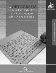 La ortografía de los estudiantes de educación básica en México - OEI