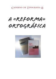 A «Reforma» ortográfica - Tipografia