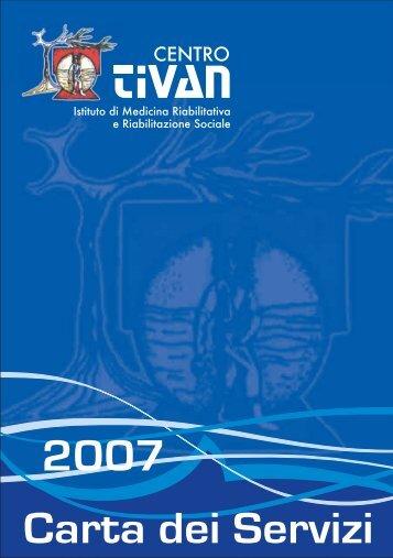 Carta dei Servizi 2007 - Centro Tivan