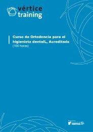 Curso de Ortodoncia para el higienista dentalL ... - Vértice Training