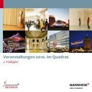 Veranstaltungen 2010. Im Quadrat. - Tourist Information Mannheim