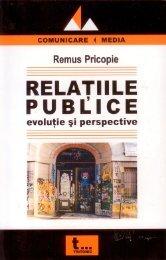 Relatii publice. Evolutie si perspective - Facultatea de Comunicare ...