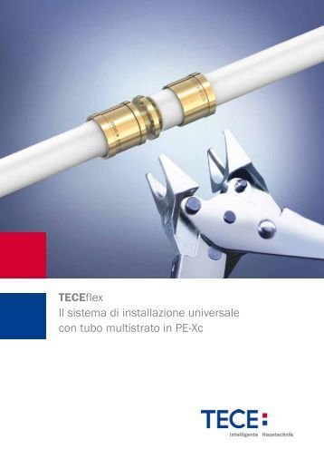 TECEflex Il sistema di installazione universale con tubo multistrato ...