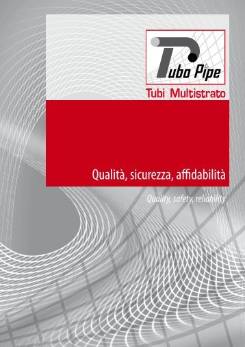 Qualità, sicurezza, affidabilità - Tubo Pipe srl