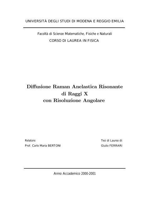 Diffusione Raman Anelastica Risonante di Raggi X con Risoluzione ...