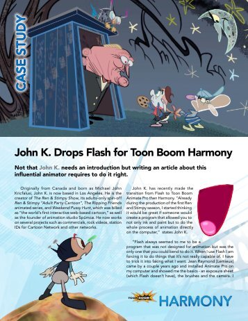 John K. Drops Flash for Toon Boom Harmony - Toon Boom Animation