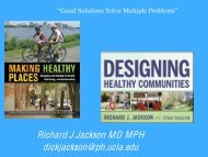 Richard J Jackson MD MPH dickjackson@ph.ucla.edu