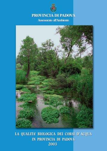 La qualità biologica dei corsi d'acqua in Provincia di Padova