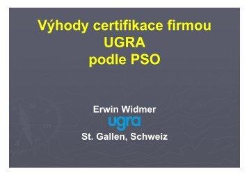Výhody certifikace firmou UGRA podle PSO