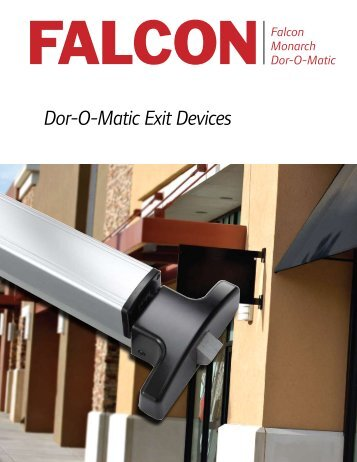 Dor-O-Matic Exit Devices - Ingersoll Rand Security Technologies