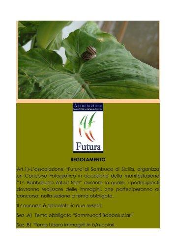 "REGOLAMENTO Art.1)-L'associazione ""Futura""di Sambuca di Sicilia ..."