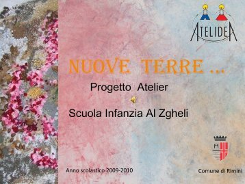 """Progetto atelier a.s 2009 /10 """"Nuove Terre"""" - Comune di Rimini"""