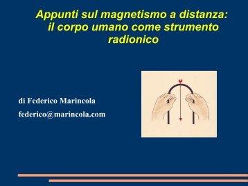 Appunti sul magnetismo a distanza: il corpo umano come strumento ...