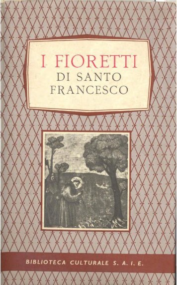 I Fioretti di San Francesco - Associazione culturale amici per la storia