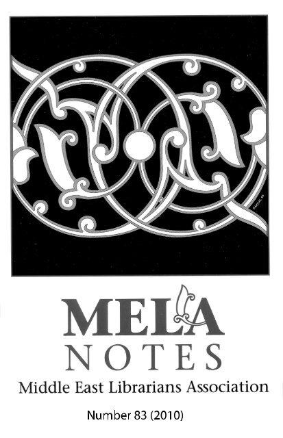 MELA Notes number 83 (2010) - Middle East Librarians Association