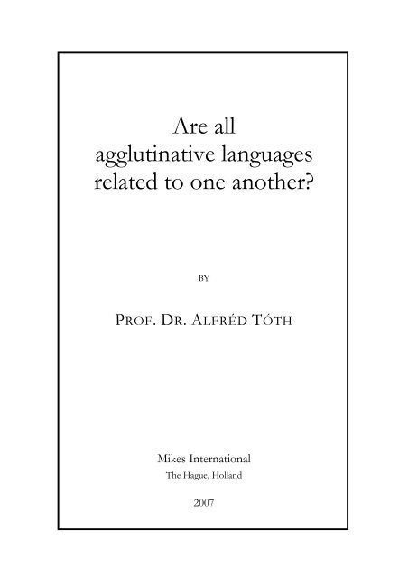 Are all agglutinative languages related to one another?