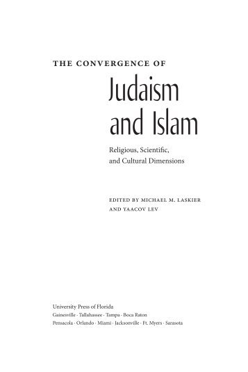 Convergence of Judaism and Islam - The Divine Conspiracy
