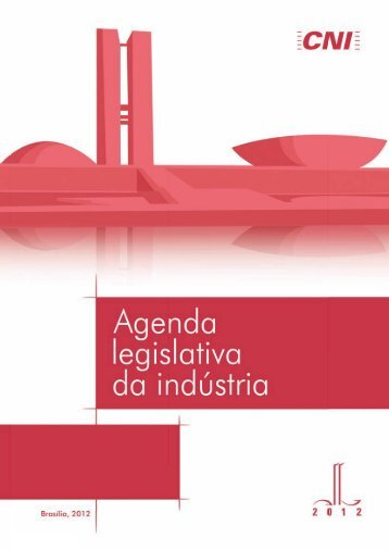 Agenda Legislativa da Indústria 2012 - ABCE