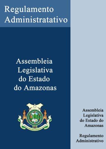 Reg. Administrativo - Assembléia Legislativa do Estado do Amazonas