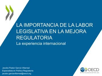 Labor Legislativa en la mejora regulatoria - Jacobo García - Cofemer