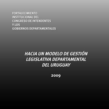 hacia un modelo de gestión legislativa departamental del uruguay